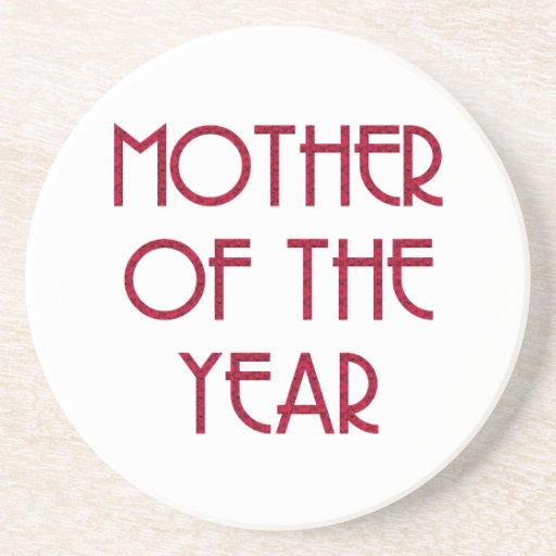 Mother of the year beverage coaster