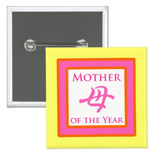 Mother of the Year Button