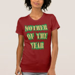 MOTHER of the year Shirt
