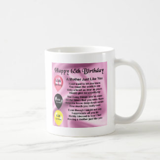 Mother Poem  -  65th Birthday Coffee Mug