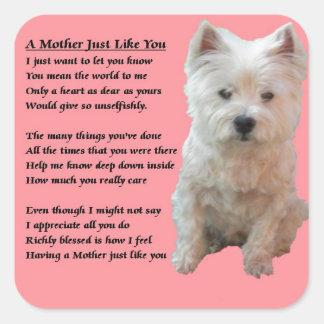 Mother Poem - Westie Square Sticker