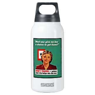 Mother Saying Don't Waste Gasoline Thermos Water Bottle