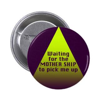 Mother Ship Pinback Button