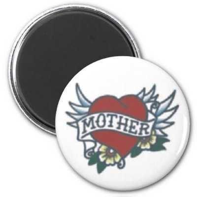 Mother Tattoo Magnet by MagnetMadness. Great for Mother and everybody who