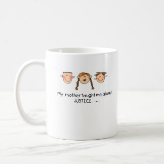 Mother Taught Me Justice Mug