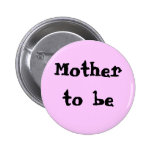 Mother to be pink button