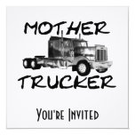 MOTHER TRUCKER - BLACK & WHITE 5.25X5.25 SQUARE PAPER INVITATION CARD