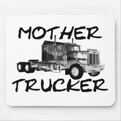 MOTHER TRUCKER - BLACK & WHITE MOUSE PAD