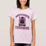 Mother Trucker T-Shirt
