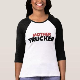 Mother Trucker Tee Shirt