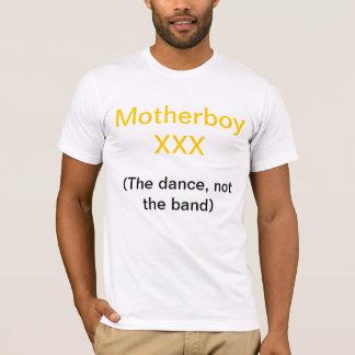 Motherboy XXX T-Shirt