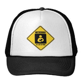 Motherhood Is A Lot Of Work (Yellow Warning Sign) Trucker Hat