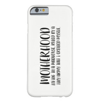 Motherhood - Self-Made Tiny Army Barely There iPhone 6 Case
