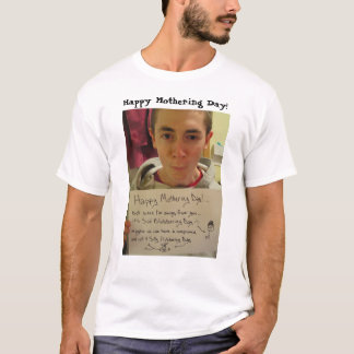 Mothering Day T-Shirt