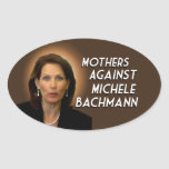 Mothers Against Michele Bachmann Oval Stickers
