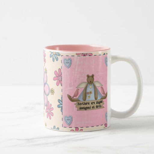 Mothers are Angels Assigned at Birth Mug