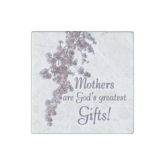 Mothers are God's Greatest Gifts Stone Magnet