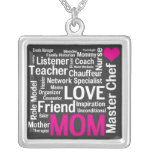 Mothers are Love and Inspiration and So Much More! Square Pendant Necklace
