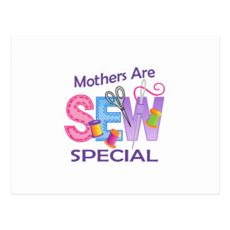 MOTHERS ARE SEW SPECIAL POSTCARD