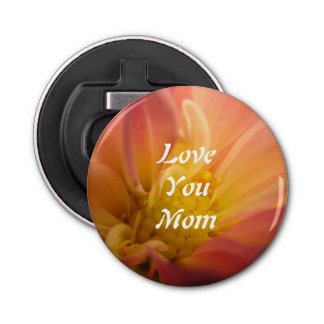 Mother's Day #2 Button Bottle Opener