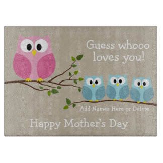 Mothers Day - 3 Cute Owls - Whooo loves you Cutting Boards