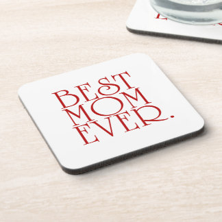 Mother's Day Best Mom Ever Coasters