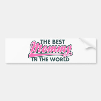 Mother's day Best Mom in the World Bumper Sticker