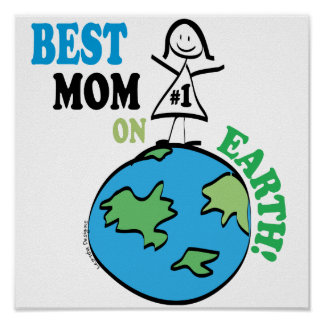 Mothers Day Best Mom on Earth Print