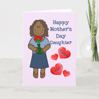 Mothers Day Card for Daughter- Afr.Amer brown hair