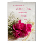 Mother's day card for like a mom to me