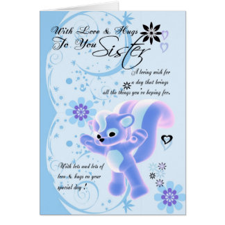 Mother's Day Card.for sister. Little Cute Skunk