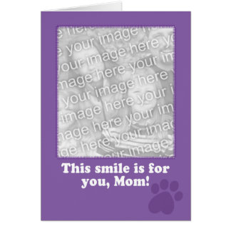 Mother's Day Card from Your Dog Photo Card