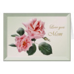 Mother's Day card with pink roses.