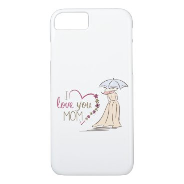 Mother's day iPhone 8/7 case