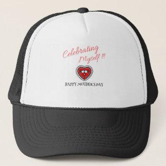 MOTHERS' DAY CELEBRATING MYSELF  T-SHIRT TEE TRUCKER HAT