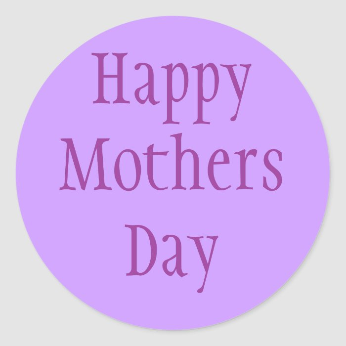 Mothers Day Classic Round Sticker