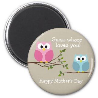 Mothers Day - Cute Owls - Whooo loves you 2 Inch Round Magnet