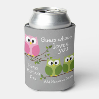 Mothers Day - Cute Owls - Whooo loves you Can Cooler