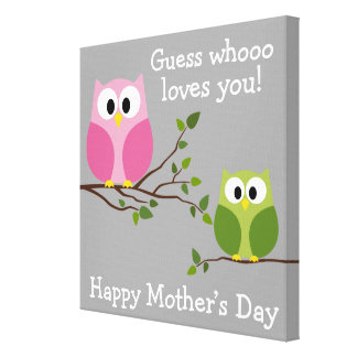 Mothers Day - Cute Owls - Whooo loves you Canvas Print