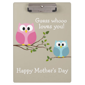 Mothers Day - Cute Owls - Whooo loves you Clipboard