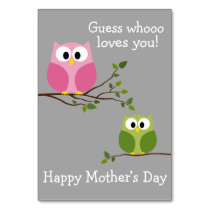 Mothers Day - Cute Owls - Whooo loves you Table Number