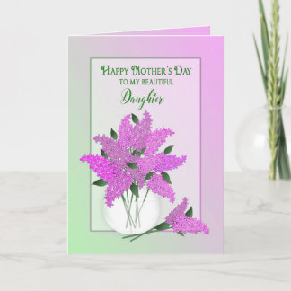 Mother's Day, Daughter, Lilacs in a Vase Card