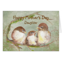 Mother's Day Daughter  Sparrow Bird Family Card