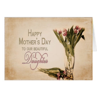MOTHER'S DAY - DAUGHTER - VINTAGE TULIPS CARD