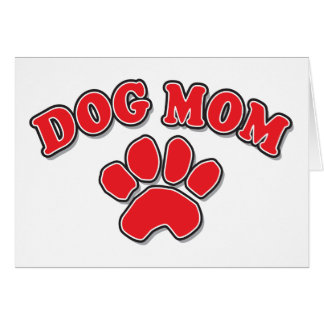 Mother's Day Dog Mom Greeting Card