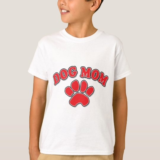 Mother's Day Dog Mom T-Shirt