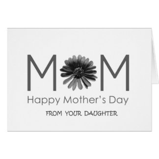 """MOTHER'S DAY FROM """"YOUR DAUGHTER"""" CARD"""