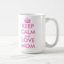 Mother's Day gift idea | keep calm love mom mug