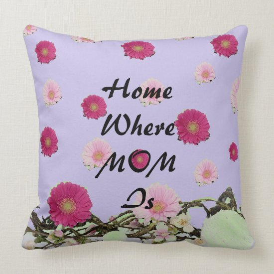 Mother's Day Gifts Throw Pillow