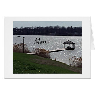 **MOTHER'S DAY GREETING** GAZZEEBO AT THE LAKE CARD
